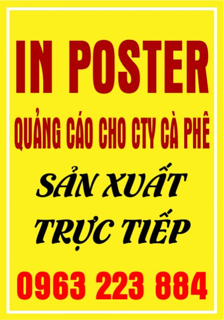 Dịch Vụ In Poster Quảng Cáo Cà Phê cho Cty, Nhà Máy