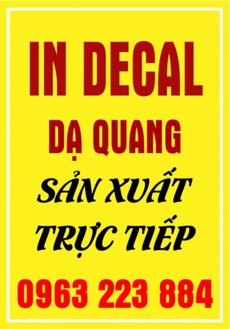 Dịch Vụ In Decal Dạ Quang Lấy Nhanh
