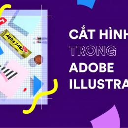 Cắt ảnh bằng Adobe Illustrator dễ dàng với 7 bước